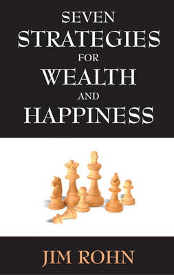 Seven Strategies for Wealth and Happiness (Paperback)