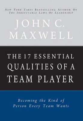 The 17 Essential Qualities of a Team Player (Paperback)
