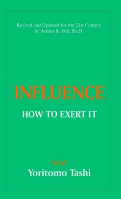 Influence How to Exert it (Paperback)