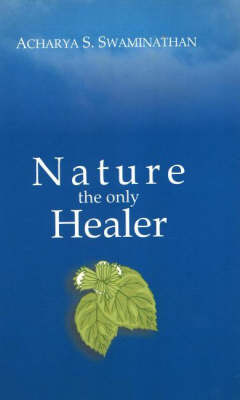 Nature the Only Healer (Paperback)