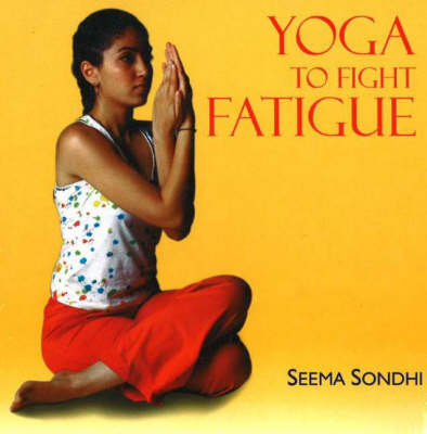 Yoga to Fight Fatigue (Paperback)