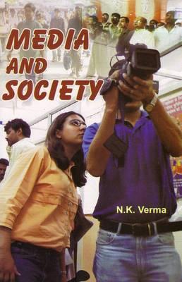 Media and Society (Hardback)