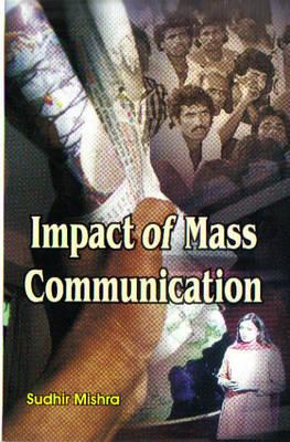 Impact of Mass Communication (Hardback)