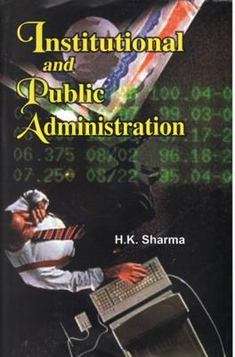 Institutional and Public Administration (Hardback)