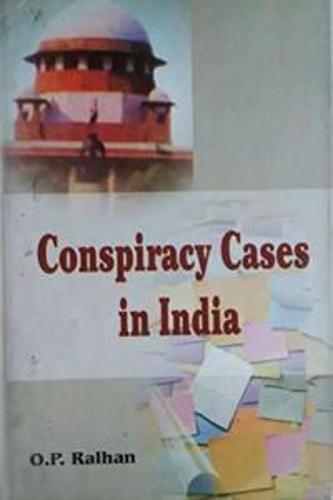 Conspiracy Cases in India (Hardback)