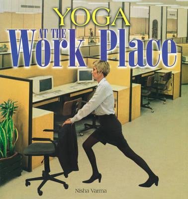 Yoga at the Work Place (Hardback)