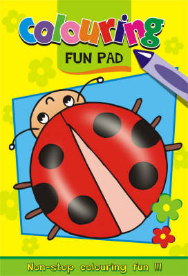 Colouring Fun Pad: Fun to Do Activity Pads (Paperback)