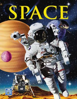 How Nature Works: Space (Hardback)