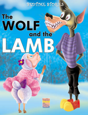 Bedtime Stories: The Wolf and the Lamb (Paperback)