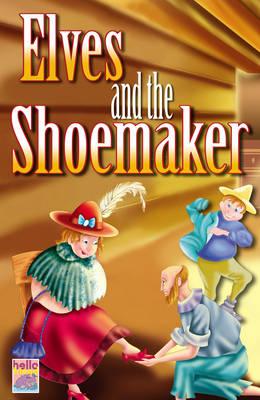 My Little Fairytale Book: The Elves and the Shoemaker (Hardback)