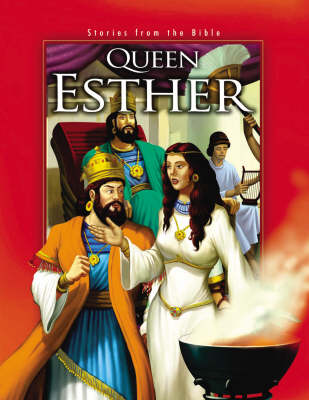 Stories from the Bible: Queen Esther (Paperback)
