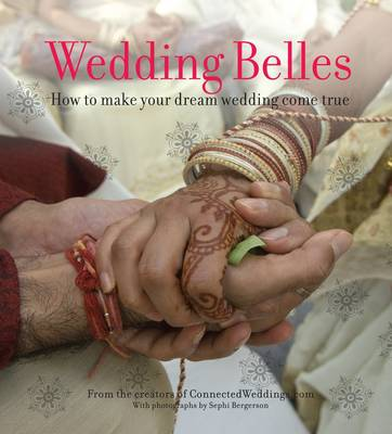 Wedding Belles: The Trendy Guide to Planning Your Wedding (Paperback)