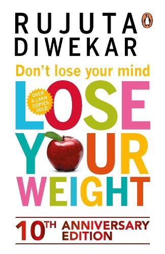 Don't Lose Your Mind, Lose Your Weight (Paperback)