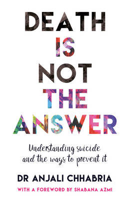 Death Is Not the Answer: Understanding Suicide and Ways to Prevent It (Paperback)