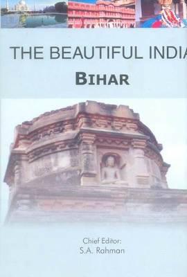 Beautiful India -- Bihar - Beautiful India (Paperback)