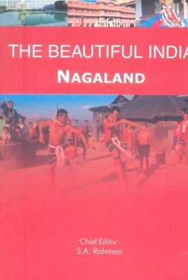 Beautiful India -- Nagaland - Beautiful India (Paperback)