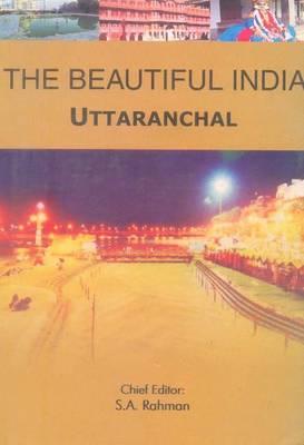 Beautiful India -- Uttaranchal - Beautiful India (Paperback)