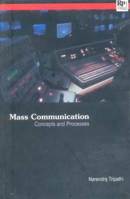 Mass Communication: Concept & Processes (Paperback)