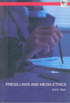 Press Laws & Media Ethics (Paperback)