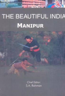 Beautiful India - Manipur - Beautiful India (Paperback)