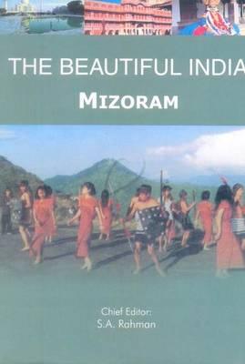Beautiful India - Mizoram - Beautiful India (Paperback)