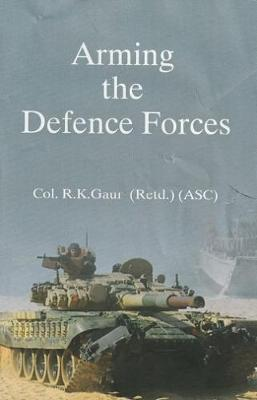 Arming the Defence Forces (Hardback)