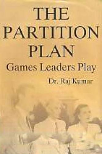 The Partition Plan : Games Leaders Play (Hardback)