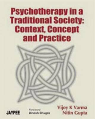 Psychotherapy in a Traditional Society: Context, Concept and Practice (Paperback)