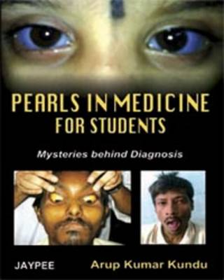 Pearls in Medicine for Students: Mysteries Behind Diagnosis (Paperback)
