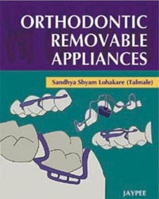Orthodontic Removable Appliances (Hardback)