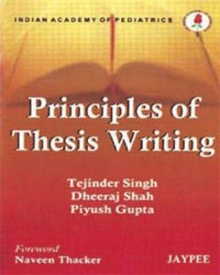 Principles of Thesis Writing (Paperback)