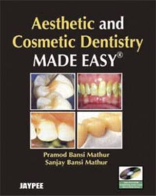 Aesthetic and Cosmetic Dentistry Made Easy (Paperback)