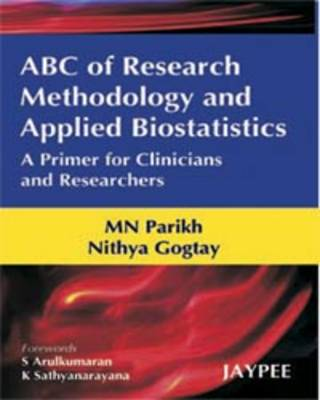 ABC of Research Methodology and Applied Biostatistics (Paperback)