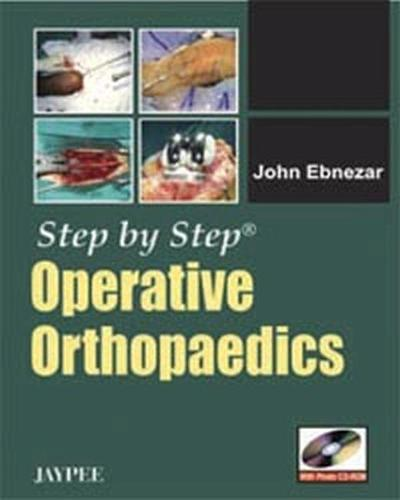 Step by Step: Operative Orthopaedics - Step by Step