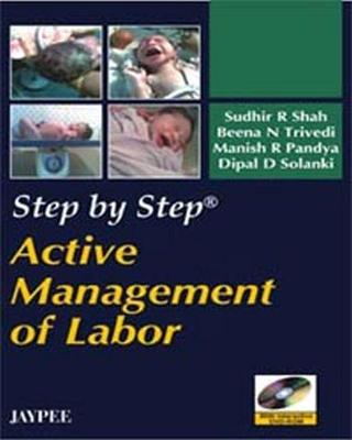 Step by Step: Active Management of Labor - Step by Step