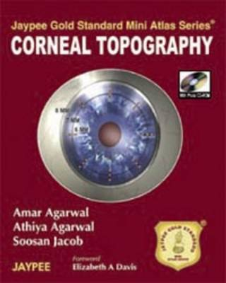 Jaypee Gold Standard Mini Atlas Series: Corneal Topography - Jaypee Gold Standard Mini Atlas Series