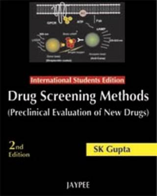 Drug Screening Methods: Preclinical Evaluation of New Drugs (Hardback)