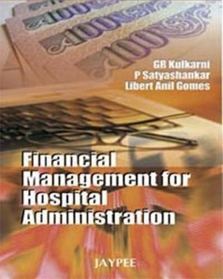 Financial Management for Hospital Administration (Paperback)