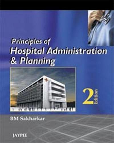 Principles of Hospital Administration and Planning (Paperback)