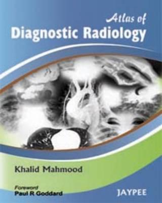 Atlas of Diagnostic Radiology (Hardback)