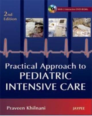Practical Approach to Pediatric Intensive Care (Hardback)