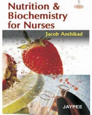 Nutrition and Biochemistry for Nurses (Paperback)
