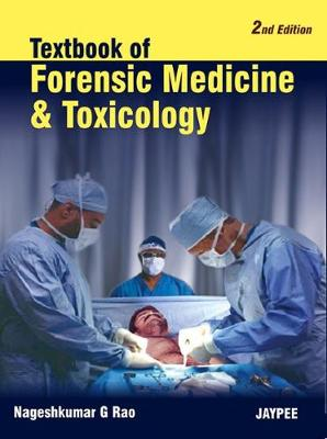 Textbook of Forensic Medicine and Toxicology (Paperback)