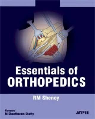 Essentials of Orthopedics (Paperback)