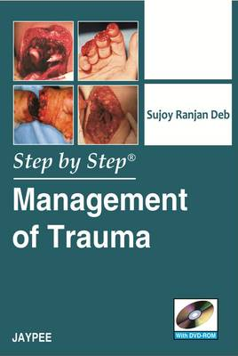 Step by Step: Management of Trauma - Step by Step