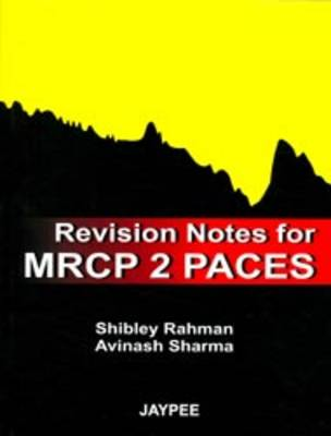 Revision Notes for MRCP 2 PACES (Paperback)
