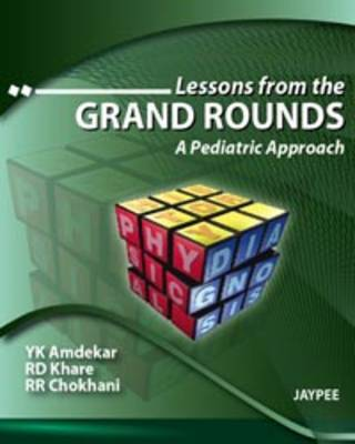 Lessons from the Grand Rounds: A Pediatric Approach (Paperback)