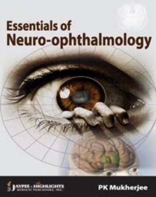 Essentials of Neuro Ophthalmology (Paperback)