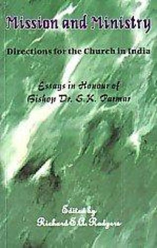 Mission and Ministry: Directions for the Church in India (Paperback)