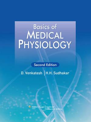 Basics of Medical Physiology (Paperback)